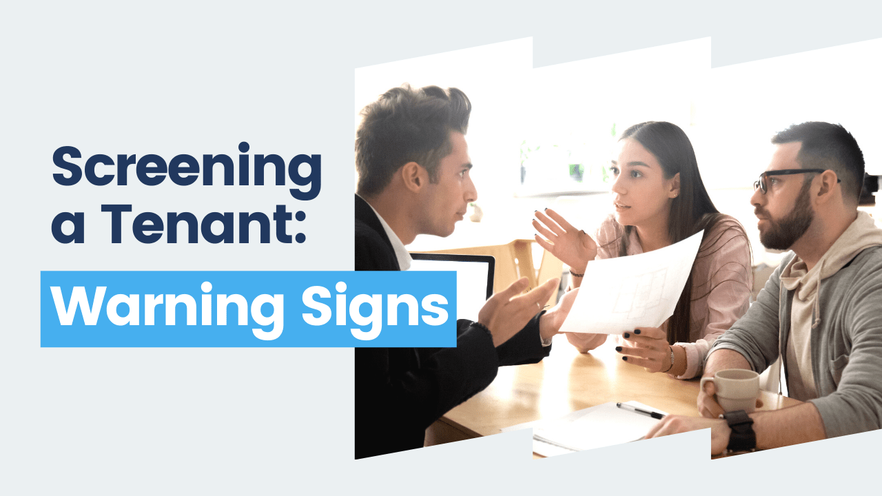 Screening a Tenant: What Warning Signs Should Del Mar Property Managers Look For?